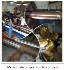 Mecanizado de Ejes de Cola y Propela